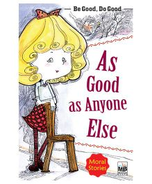 Moral Stories As Good As Anyone Else - English