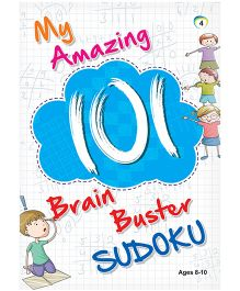 My Amazing 101 Brain Buster Sudoku Book 4 - English