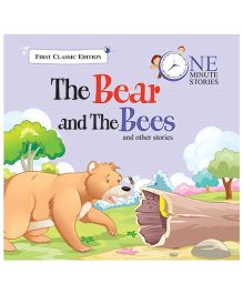 One Minute Story 3 The Bear And The Bees And Other Stories - English