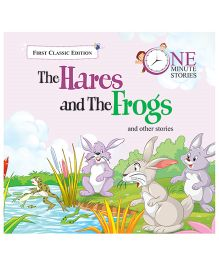 One Minute Story 7 The Hares And The Frogs And Other Stories - English
