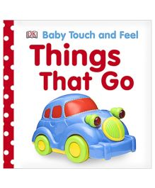 Baby Touch and Feel Things That Go - English