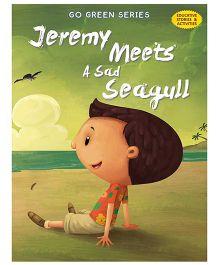 Jeremy Meets A Sad Seagull - English