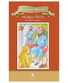 Arabian Nights Monkey Wazir & Other Stories - English