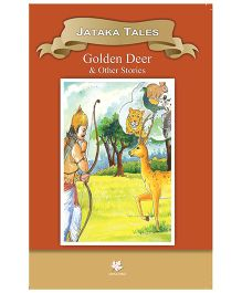 Jatakas Tales Golden Deer & Other Stories - English
