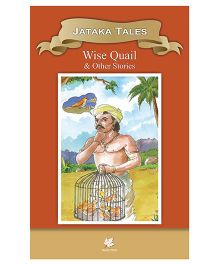 Jatakas Tales Wise Quail and Other Stories - English