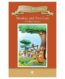 Moral Stories Monkey and Two Cats & Other Stories - English