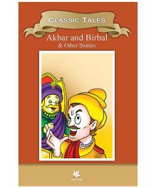 Akbar and Birbal and Other Classic Stories - English