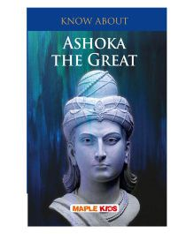 Know About Ashoka the Great - English