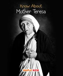 Know About Mother Teresa - English