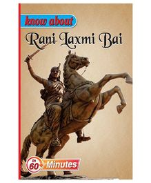 Know About Rani Lakshmi Bai - English