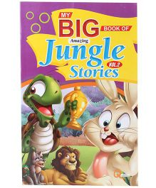 Quixot My Big Book Of Amazing Jungle Stories Volume 1