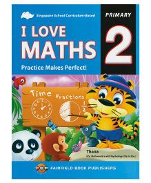 FBP I Love Maths Practice Makes Perfect Primary 2 - English