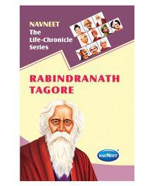 The Life Chronicle Series Rabindranath Tagore - English