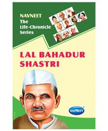 The Life Chronicle Series Lal Bahadur Shastri - English