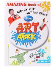 Disney Art Attack Amazing Book Of Art & Craft