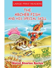 The Archer Fish And His Special Skill
