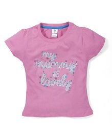 Cucumber My Mummy Is Lovely Printed Short Sleeves Top - Pink