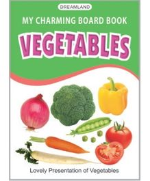 Dreamland - My Charming Board Books Vegetables