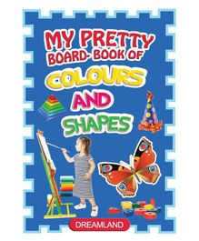Dreamland - My Pretty Board Book Of Colours And Shapes