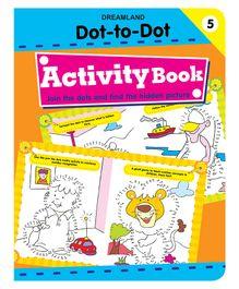 Dot To Dot Activity Book 5 - English