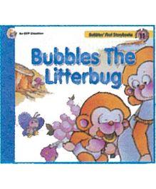 Bubbles The Litterbug