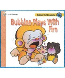 Bubbles Plays Wirh Fire