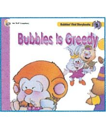 Bubbles is Greedy