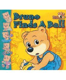 Bruno Finds A Ball