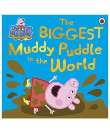 Peppa Pig The Biggest Muddy Puddle In The World Picture Book - English