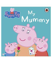 Peppa Pig My Mummy - English