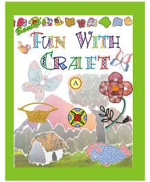 Bansal Publishers Fun with Craft A - English