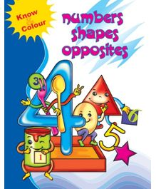 Know & Color Numbers, Shapes, Opposites