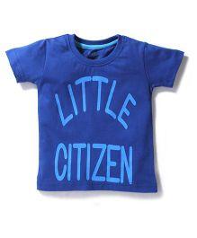 Babyhug Half Sleeves T-Shirt Little Citizen Print - Royal Blue