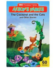 Aesop's Fables - Cockerel And The Cats And Other Stories