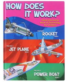 How Dose It Work? Rocket, Jet Plane, Power Boat