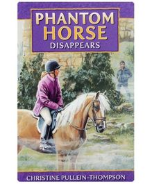 Phantom Horse Disappears