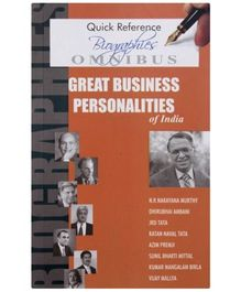 Quick Reference Biographies - Great Business Personalities Of India