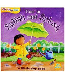 Time To Splish And Splosh