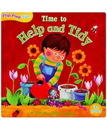 Flip Flap Fun Time To Help And Tidy