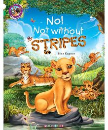 No! Not Without Stripes Story Book - English