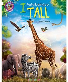 I Hate Being So Tall Story Book - English