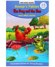 Aesop's Fables The Frog And The Hen And Other Stories