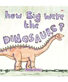 How Big Were The Dinosaurs - English