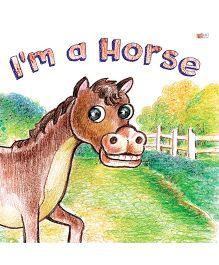 I Am A Horse - English