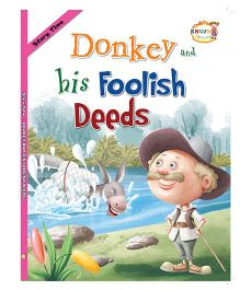 Donkey and his Foolish Deeds Story Book - English