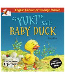 Yuk Said The Baby Duck - English