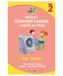 Reinforce Classroom Lessons With Misha And Shan 2 Our Home - English