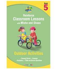 Reinforce Classroom Lessons With Misha And Shan 5 Outdoor Activities - English
