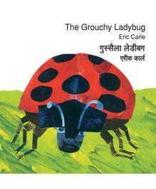 Bilingual The Grouchy Ladybug - English And Hindi