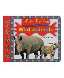 Wild Animals Lift the Flap Fun Book